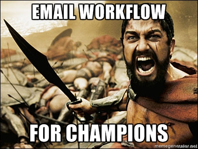 THIS IS EMAIL IN SPARTA!